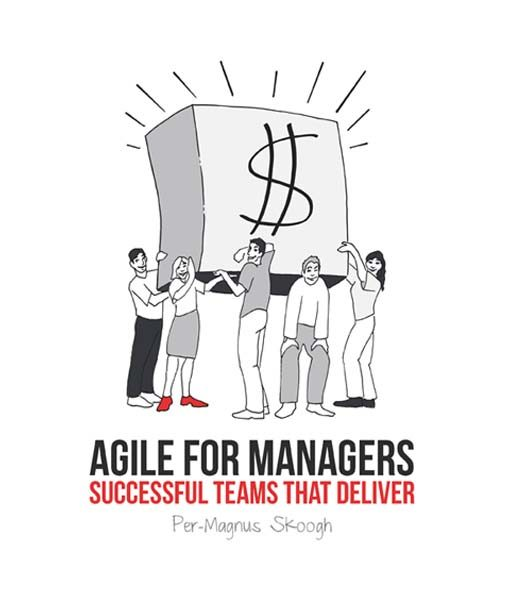 Agile for Managers, Per-Magnus Skoogh